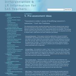 5. Pre-assessment Ideas - Differentiation & LR Information for SAS Teachers