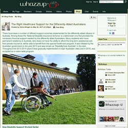 The Right Healthcare Support for the Differently-Abled Australians - Whazzup-U