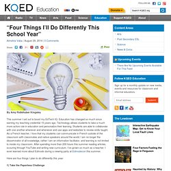 """""""Four Things I'll Do Differently This School Year"""" : KQED Education 