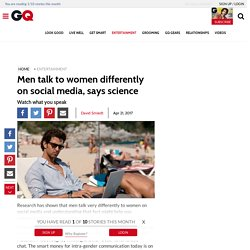 Men talk to women differently on social media, says science