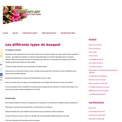 Les différents types de bouquet - Deco-fleurs.com
