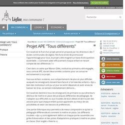 """Projet APE """"Tous différents"""" — Commune de Léglise"""