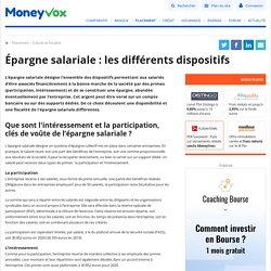 Epargne salariale: les différents dispositifs