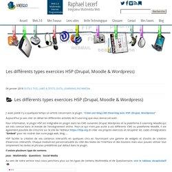 Les différents types exercices H5P (Drupal, Moodle & Wordpress) - Raphael Lecerf
