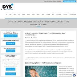 Dyslexie symptomes : les différents types de dyslexie et leurs manifestations ! - DYS-POSITIF