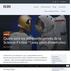 Quels sont les différents genres de la Science-Fiction ? (avec plein d'exemples)