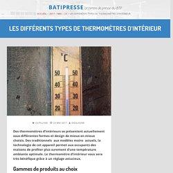 Les différents types de thermomètres d'intérieur – 18/05/17