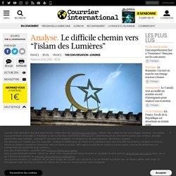 """Le difficile chemin vers """"l'islam des Lumières"""""""