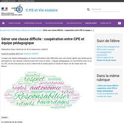 Gérer une classe difficile : coopération entre CPE et équipe (...) - C.P.E et Vie scolaire