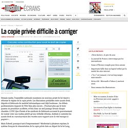 La copie privée difficile à corriger