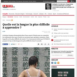 Quelle est la langue la plus difficile à apprendre ? - International