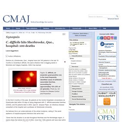 CANADIAN MEDICAL ASSOCIATION 31/08/04 C. difficile hits Sherbrooke, Que., hospital: 100 deaths