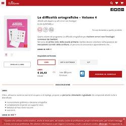 Le difficoltà ortografiche - Volume 4 - Libri - App e software