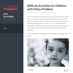 Difficult Activities for Children with Vision Problem