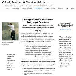 Dealing with Difficult People, Bullying & Sabotage — Gifted, Talented & Creative Adults