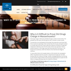 Why is It Difficult to Prove OUI Drugs Charge in Massachusetts?