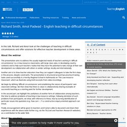 Richard Smith, Amol Padwad - English teaching in difficult circumstances