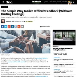 The Simple Way to Give Difficult Feedback (Without Hurting Feelings)