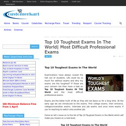 Top 10 Toughest Exams In The World