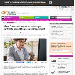 Silver Economie: un secteur émergent confronté aux difficultés de financement