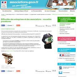 Difficultés des entreprises et des associations : nouvelles procédures - Associations.gouv.fr