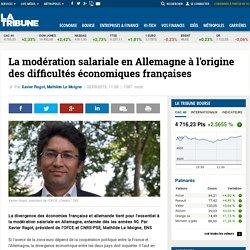 La modération salariale en Allemagne à l'origine des difficultés économiques françaises
