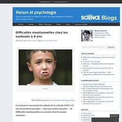 Difficultés émotionnelles chez les surdoués à 8 ans - Scilogs.fr :Raison et psychologie