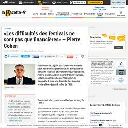 Etude ministère/«Les difficultés des festivals ne sont pas que financières» - Pierre Cohen