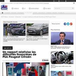 Un rapport relativise les difficultés financières de PSA Peugeot Citroën - Economie