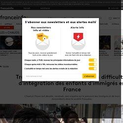 Trois éléments qui montrent les difficultés d'intégration des enfants d'immigrés en France