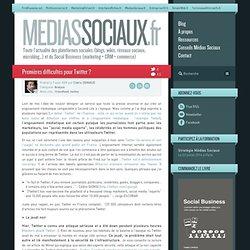 Médias sociaux » Archive du blog » Premières difficultés pour