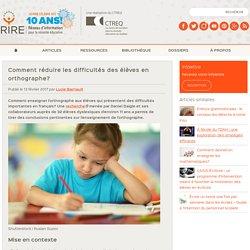 Comment réduire les difficultés des élèves en orthographe?