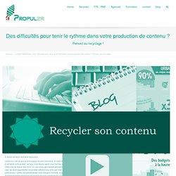 Des difficultés pour tenir le rythme dans votre production de contenu ? Pensez au recyclage !