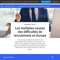 Les multiples causes des difficultés de recrutement en Europe