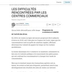 LES DIFFICULTÉS RENCONTRÉES PAR LES CENTRES COMMERCIAUX