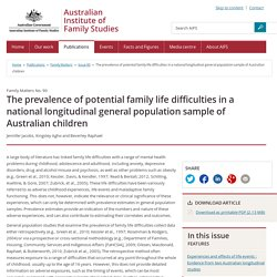 Family Matters - Issue 90 - The prevalence of potential family life difficulties in a national longitudinal general population sample of Australian children