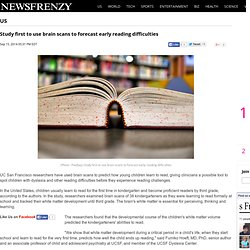 Study first to use brain scans to forecast early reading difficulties : Science : NEWSFRENZY