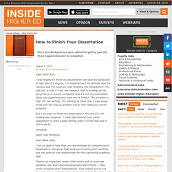 Advice for graduate students having difficulty finishing their dissertations (essay)