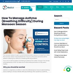 How To Manage Asthma (Breathing Difficulty) During Monsoon Season – MedicineFather®