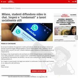 """Milano, studenti diffondono video in chat. Sospesi e """"condannati"""" a lavori socialmente utili"""