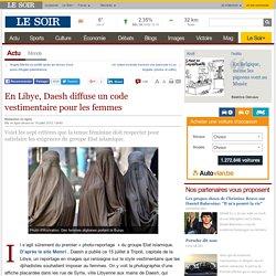 En Libye, Daesh diffuse un code vestimentaire pour les femmes