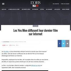 Les Yes Men diffusent leur dernier film sur Internet