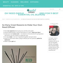 DIY Reed Diffuser {with Recipes for 11 Best Essential Oil Blends}