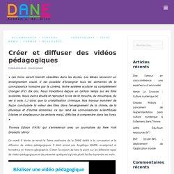 Créer et diffuser des vidéos pédagogiques
