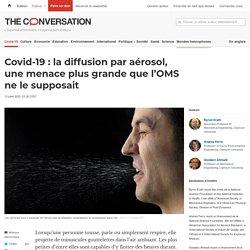 Covid-19: ladiffusion paraérosol, unemenace plus grande quel'OMS nelesupposait