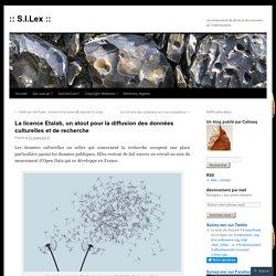 La licence Etalab, un atout pour la diffusion des données culturelles et de recherche