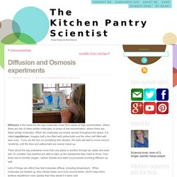 Diffusion and Osmosis experiments « The Kitchen Pantry Scientist