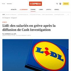 Lidl: des salariés en grève après la diffusion de Cash Investigation