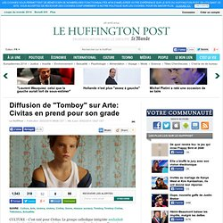 "Diffusion de ""Tomboy"" sur Arte: Civitas en prend pour son grade"