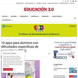 Apps para alumnos con dificultades específicas de aprendizaje (DEA)